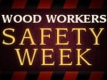 Woodworker's Safety Week